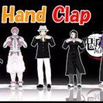 【Hand Clap】 鬼滅の刃